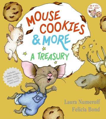Mouse Cookies & More By Numeroff, Laura Joffe/ Bond, Felicia (ILT)